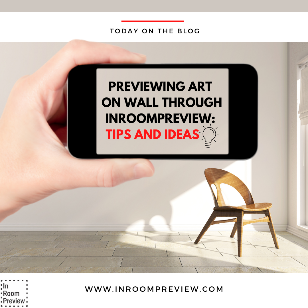 previewing art on wall